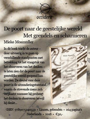 De poort naar de geestelijke wereld Met grendels en scharnieren - Mieke Mosmuller - Occident